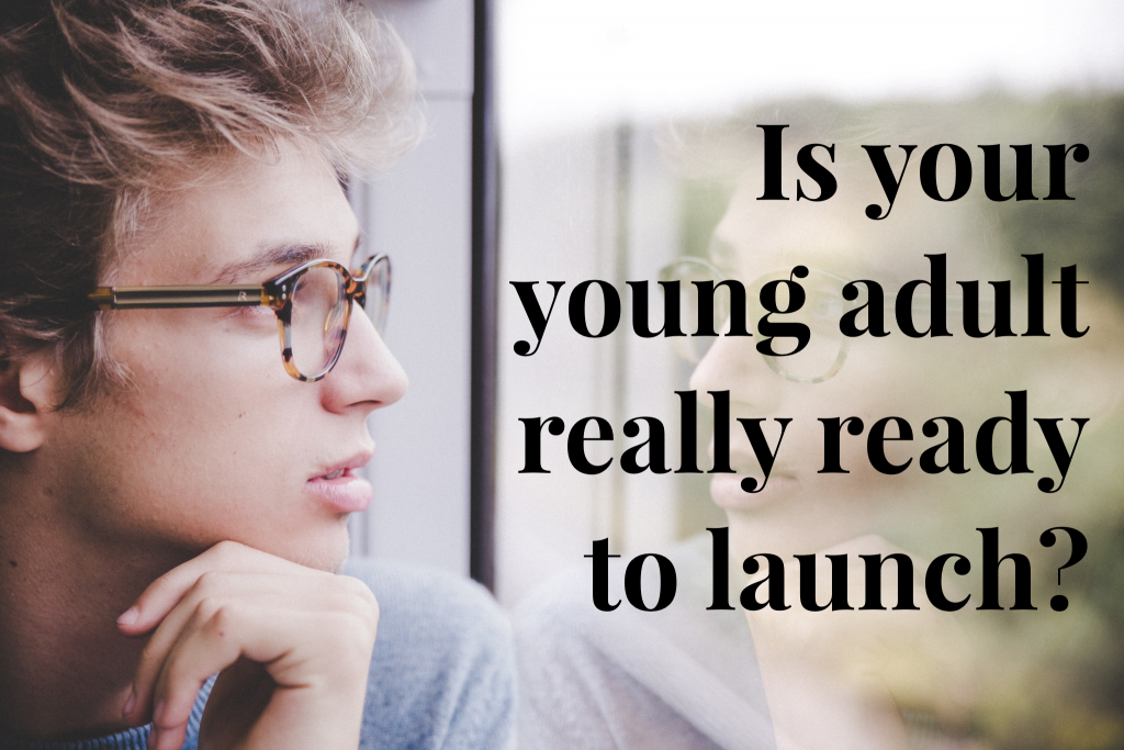 Is your young adult ready to launch?